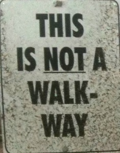 not_a_walkway2